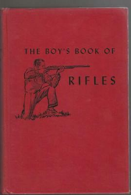 1948 The Boys Book Of Rifles By Charles Edward Chapel