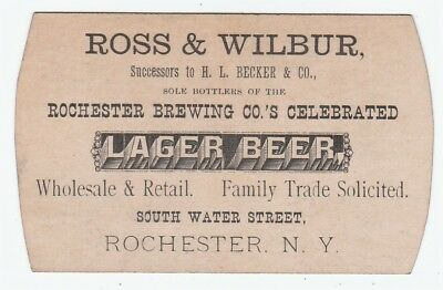 RARE Advertising Trade Card- Ross Wilbur Lager Beer Rochester NY Brewing Co 1880