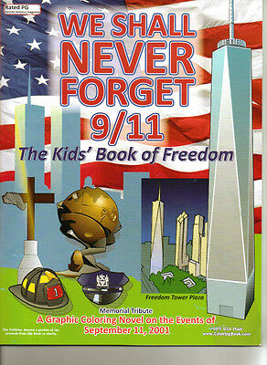 We Shall Never Forget 9/11 Coloring Book - Graphic Coloring Novel [Paperback  PG