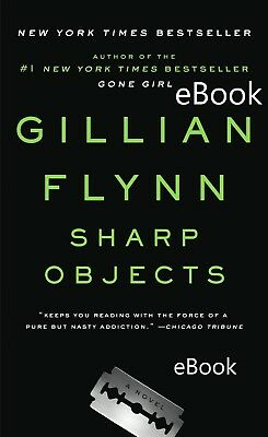 Sharp Objects by Gillian Flynn - EBOOK