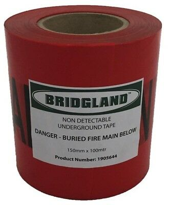 Bridgland NON-DETECTABLE TAPE 150mmx100m Danger Buried Fire Main Below RED