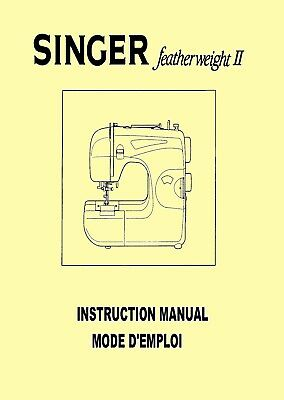 Singer Featherweight II (2)Model 117 Domestic Sewing Machine instructions Manual