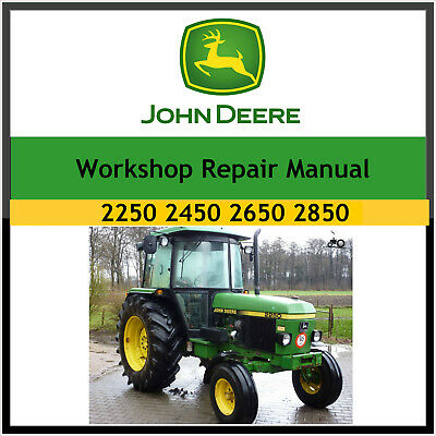 John Deere 2250 2450 2650 2850 tractor  Repair Workshop Manual on cd