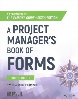 Project Manager's Book of Forms : A Companion to the PMBOK Guide, 6th Edition...