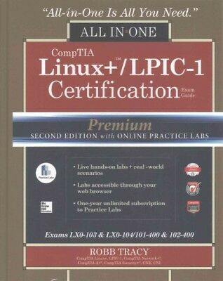 CompTIA Linux+ / LPIC-1 Certification All-in-One Exam Guide : Exams LX0-103 &...