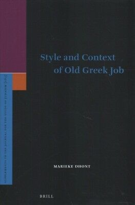 Style and Context of Old Greek Job, Hardcover by Dhont, Marieke