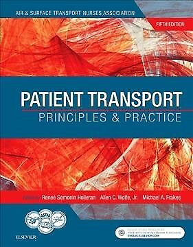 Patient Transport : Principles & Practice, Hardcover by Air & Surface Transpo...
