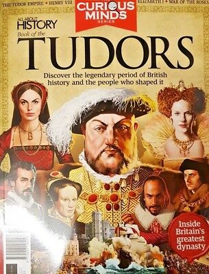 Curious Minds = All About History = The Tudors # 46 = 2018