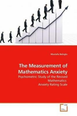 The Measurement of Mathematics Anxiety Psychometric Study of the Revised Ma 8155