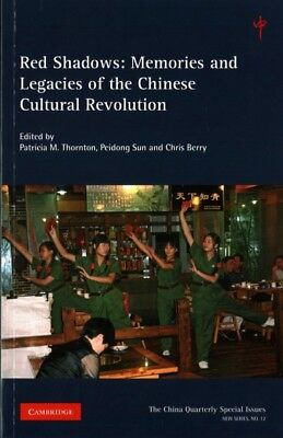 Red Shadows : Memories and Legacies of the Chinese Cultural Revolution, Paper...