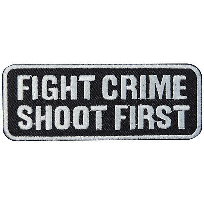 FIGHT CRIME SHOOT FIRST MOTORCYCLE RIDER BIKER SLOGAN SEW//IRON ON PATCH: