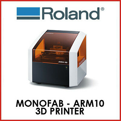 Roland - Monofab Arm10 - 3D Printer - Fixed Delivery - Protech Cnc