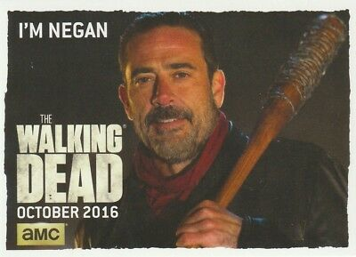 "THE WALKING DEAD SEASON 7 ""I'M NEGAN"" PROMO CARD (b)"