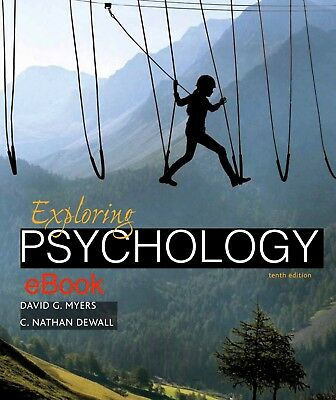 Exploring Psychology by David G. Myers and C. Nathan DeWall 10th Edition *eBook*