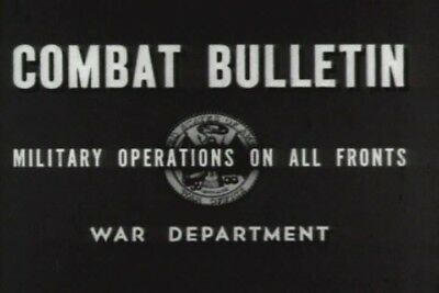 Combat Bulletin U.S. Army Newsreels Films For Soldiers War Fronts DVD