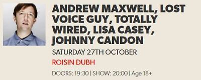 Vodafone Comedy Carnival Galway,  2 tickets, Andrew Maxwell, Lost Voice Guy
