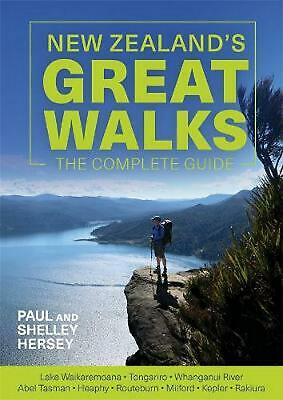 New Zealand's Great Walks: The Complete Guide by Paul Hersey Paperback Book Free