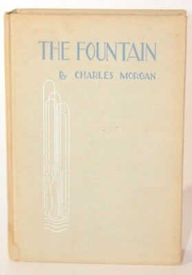 The Fountain by Charles Morgan 1932 First Edition HC Reading Copy