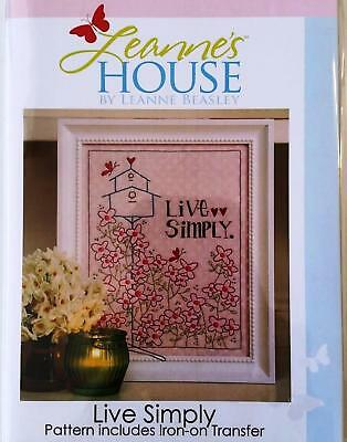 Live Simply iron on transfer embroidery stitchery pattern Leanne's House