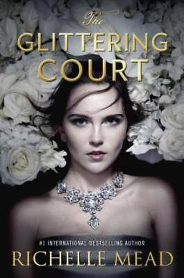 The Glittering Court by Mead, Richelle