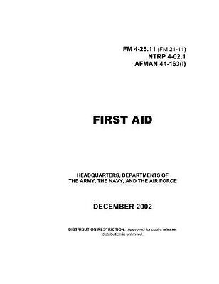 FM 4-25.11, FM 21-11 First Aid on pdf, plus Electronic Library