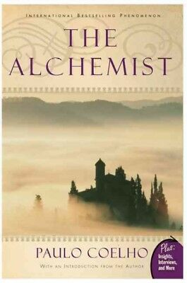 Alchemist : A Fable About Following Your Dream, Paperback by Coelho, Paulo; C...