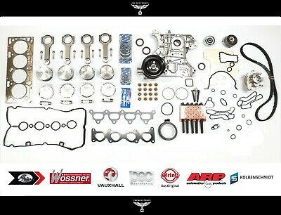 Vauxhall Corsa 1.6T VXR SRI Forged Engine Kit Inc Genuine Oil Pump Z16LER A16LER