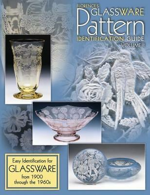 Florence's Glassware Pattern Identification Guide Vol. 2 : Easy Identification f