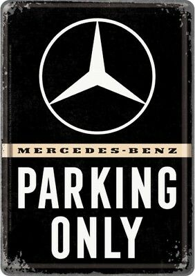 Mercedes Benz Parking only Postkarte 10x14 Blechschild TinSign PK138