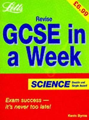 Revise GCSE in a Week Science, Byrne, Kevin, Used; Good Book