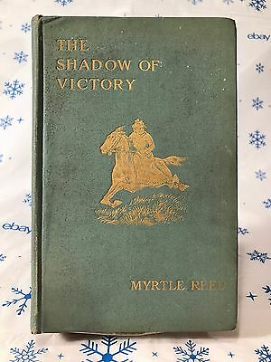 VINTAGE/RARE~The Shadow of Victory A ROMANCE OF FORT DEARBORN(1903) Myrtle Reed