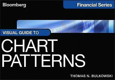 Visual Guide to Chart Patterns, Paperback by Bulkowski, Thomas N., ISBN 11183...