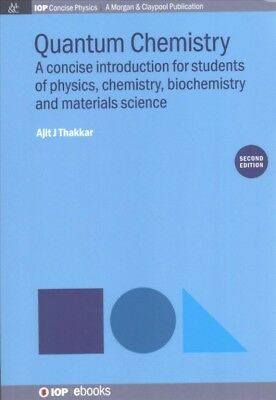 QUANTUM CHEMISTRY: A Concise Introduction by Ajit Thakkar Paperback