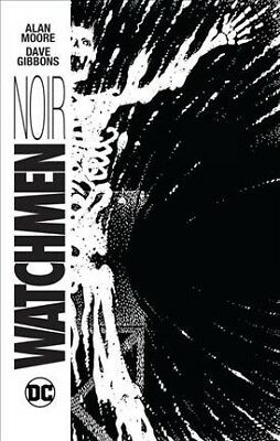 Watchmen Noir, Hardcover by Moore, Alan; Gibbons, Dave (FRW), Brand New, Free...