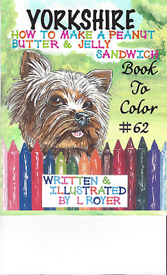 Yorkshire Terrier Dog Art Coloring Book By L Royer  Autographed #62 New Release