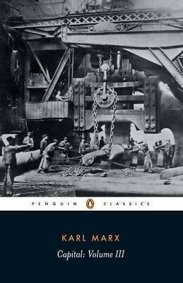 Capital : A Critique of Political Economy, Paperback by Marx, Karl; Fernbach,...