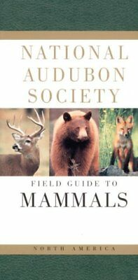 National Audubon Society Field Guide to North American Mammals, Paperback by ...