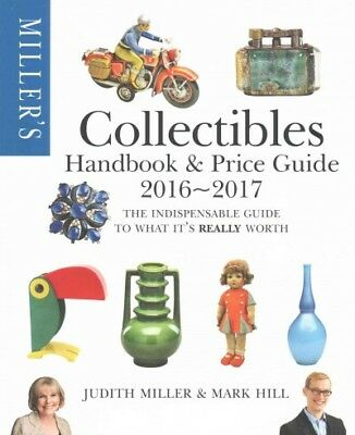 Miller's Collectibles Handbook & Price Guide 2016-2017, Paperback by Miller, ...