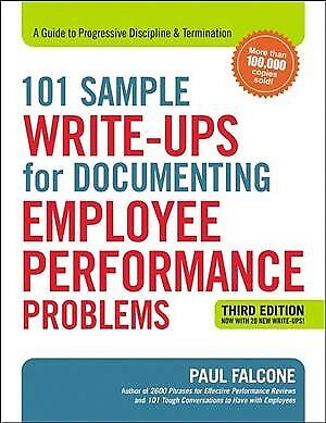 101 Sample Write-Ups for Documenting Employee Performance Problems : A Guide ...