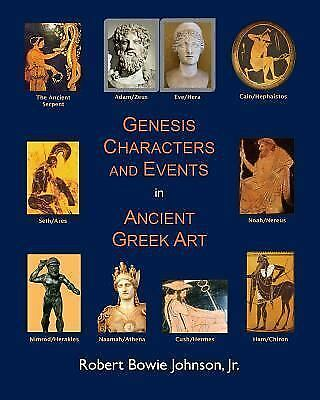 Genesis Characters and Events in Ancient Greek Art, Paperback by Johnson, Rob...