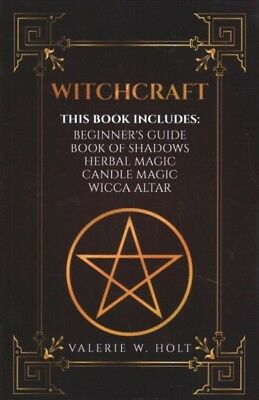 Witchcraft : Wicca for Beginner's, Wicca Book of Shadows, Wicca Herbal Magic,...