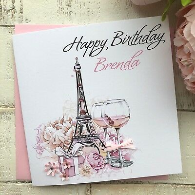Handmade Personalised Birthday Card Featuring The Eiffel Tower Mum Sister Wife