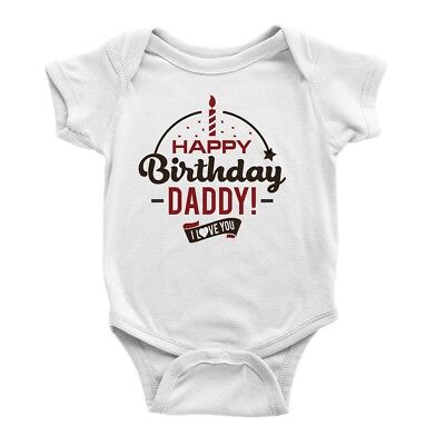 Short Sleeve Baby Vests Graphic Printed Bodysuits HAPPY Birthday DADDY LOVE YOU