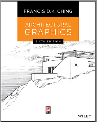 Francis D. K. Ching, Architectural Graphics, 6th Ed PDF (digital)