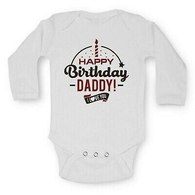 Baby Vests Bodysuits Long Sleeve Funny Printed HAPPY Birthday DADDY! I LOVE YOU