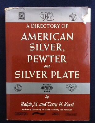 Directory Of American Silver Pewter & Silverplate HCDJ Kovel 1978