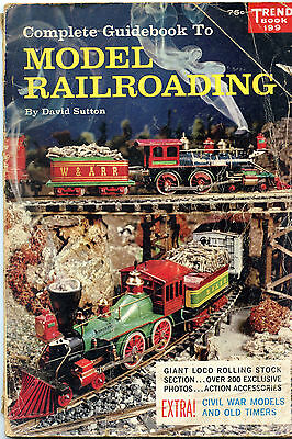Complete Guidebook to MODEL RAILROADING by DAVID SUTTON 1960