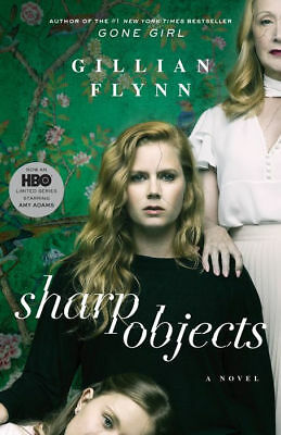 Sharp Objects_ A Novel - Gillian Flynn