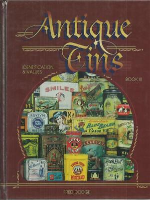 Antique Tins / Fred Dodge / Identification & Values / Book III / 1999 / Illus.
