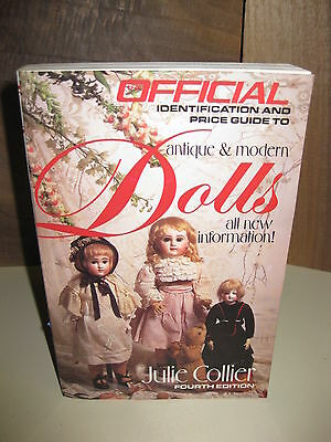 The Official Identification and Price Guide to Antique and Modern Dolls by...